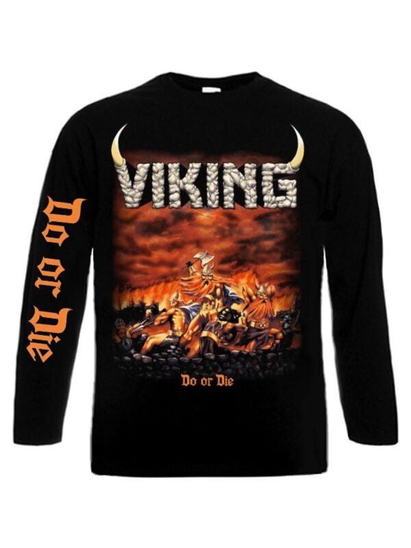 VIKING – Do Or Die Long Sleeve